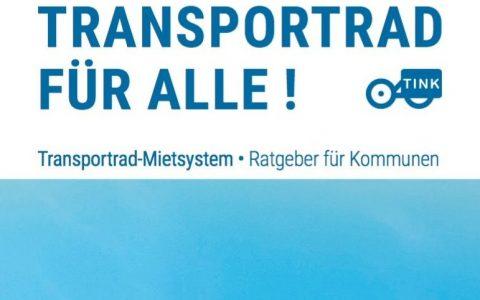 Transportrad für alle! Neuer Ratgeber für Transportrad-Mietsysteme